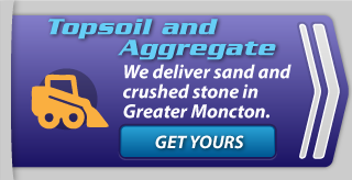 Topsoil and Aggregate | We deliver sand and crushed stone in Greater Moncton.
